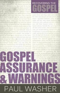 Picture of Gospel Assurance and Warnings
