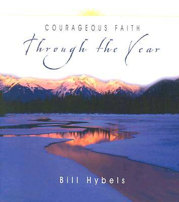 Courageous Faith Through the Year