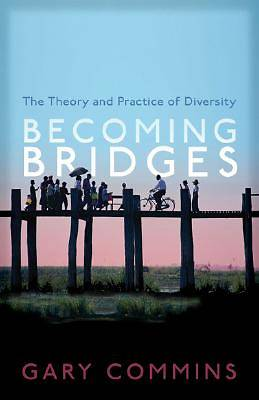 Becoming Bridges