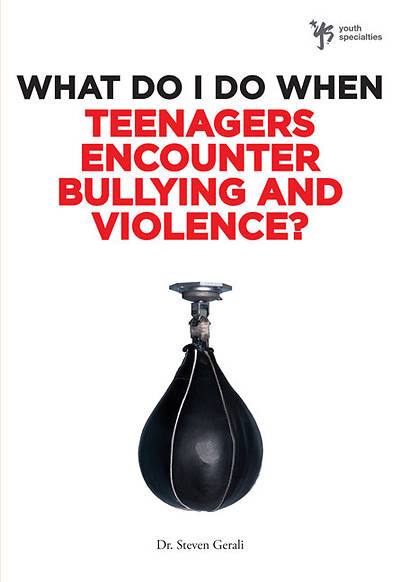 What Do I Do When Teenagers Encounter Bullying and Violence?