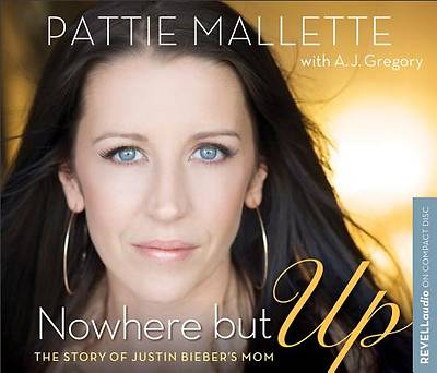 Nowhere But Up Audio CD