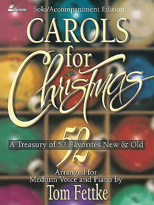 Carols for Christmas; Christmas Vocal Solo/Accompaniment Music Book