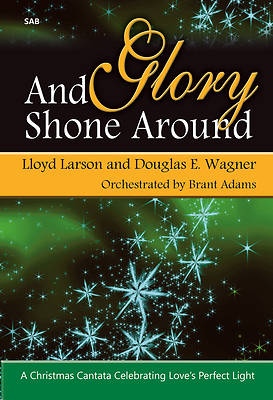 And Glory Shone Around SAB Choral Book