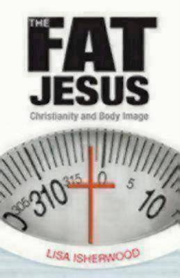 The Fat Jesus