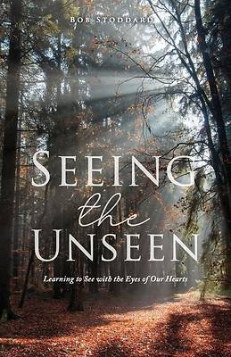 Picture of Seeing the Unseen