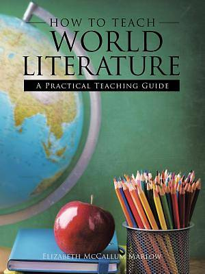 How to Teach World Literature