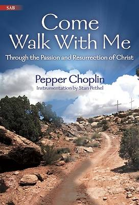 Come Walk With Me SAB Choral Book