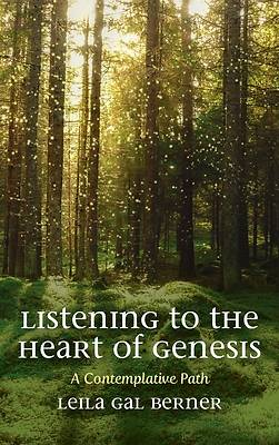 Picture of Listening to the Heart of Genesis
