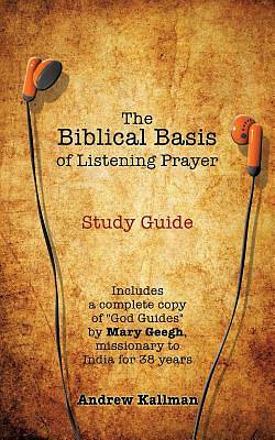 Picture of The Biblical Basis of Listening Prayer