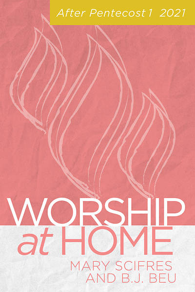 Picture of Worship at Home: After Pentecost I