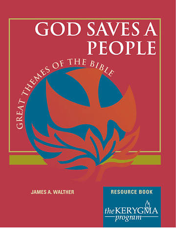 Kerygma - God Saves a People Resource Book