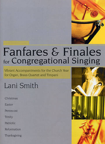 Fanfares & Finales for Congregational Singing Organ Book