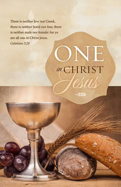 One in Christ Jesus Communion Bulletin Galatians 3:28, KJV