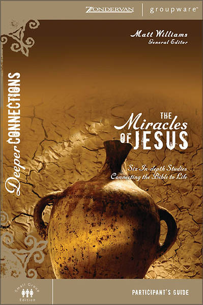 The Miracles of Jesus Participants Guide