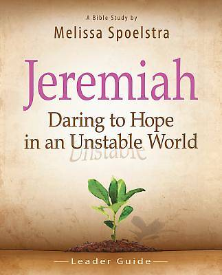 Jeremiah - Womens Bible Study Leader Guide
