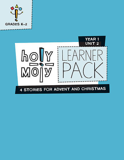 Holy Moly Grades K-2 Learner Leaflets Year 1 Unit 2