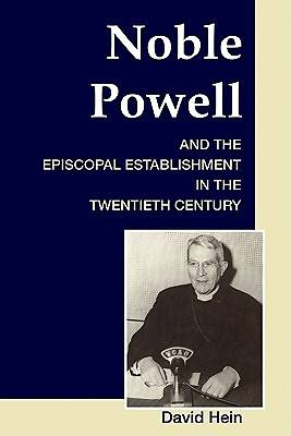 Noble Powell and the Episcopal Establishment in the Twentieth Century