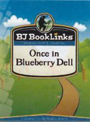 Once in Blueberry Dell Teaching Guide Only