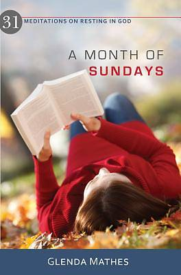 Picture of A Month of Sundays - 31 Meditations on Resting in God