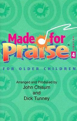 Picture of Made for Praise Volume 4; Older Childrens Choir Music Cassette
