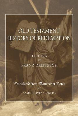 An Old Testament History of Redemption