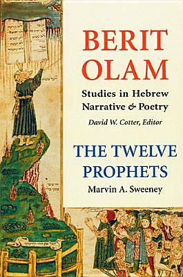 Berit Olam - The Twelve Prophets, Volume 1
