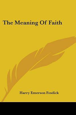 Picture of The Meaning of Faith