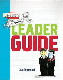 Picture of re:form Traditions Reformed  Leader Guide