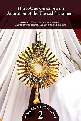 Picture of Thirty-One Questions on Adoration of the Blessed Sacrament
