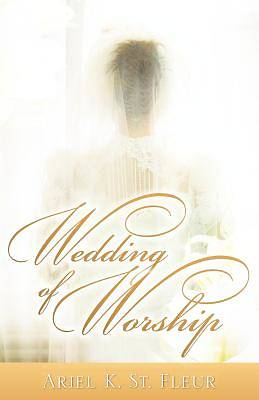 Wedding of Worship