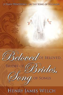 Beloved of Beloved, Bride of Brides, Song of Songs [Adobe Ebook]