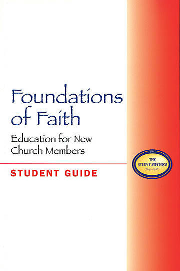 Foundations of Faith Student Guide