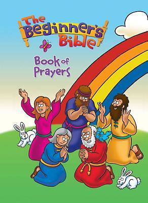 The Beginners Bible Book of Prayers