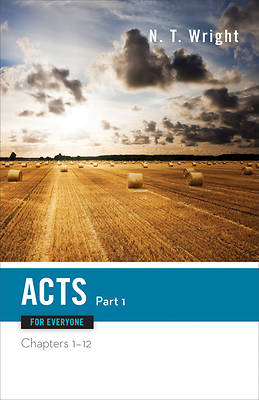 Acts for Everyone, Part One [ePub Ebook]