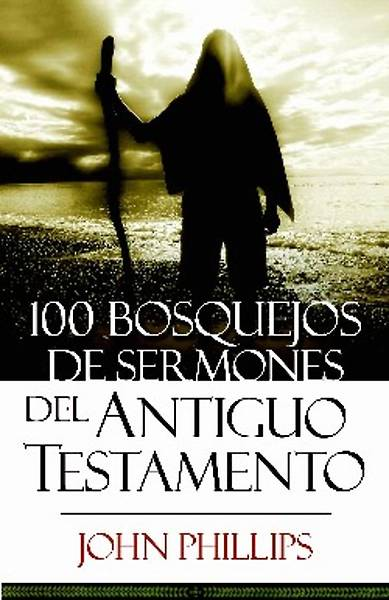 Picture of 100 Bosquejos de Sermones del Antiguo Testamento