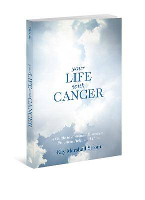 Your Life with Cancer