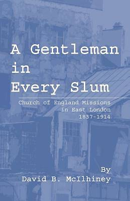A Gentleman in Every Slum