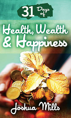 Picture of 31 Days of Health, Wealth & Happiness