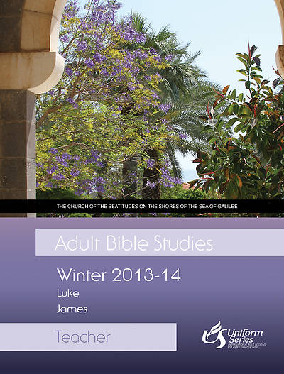 Adult Bible Studies Winter 2013-2014 Teacher - eBook [ePub]