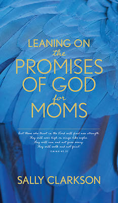 Picture of Leaning on the Promises of God for Moms