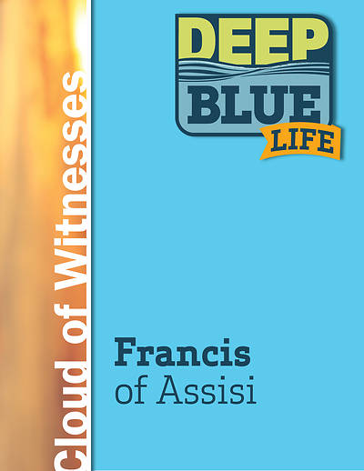 Picture of Deep Blue Life: Francis of Assisi Word Download