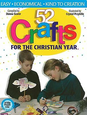 52 Crafts for the Christian Year