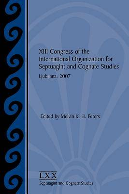 XIII Congress of the International Organization for Septuagint and Cognate Studies