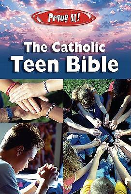 Prove It! Catholic Teen Bible-Nabre