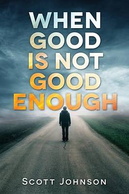 Picture of When Good is not Good Enough