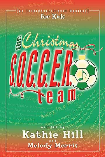 The Christmas SOCCER Team - Choral Book