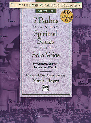 7 Psalms and Spiritual Songs for Solo Voice Songbook  (Medium High Voice)