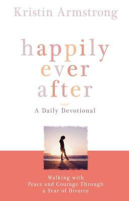 Happily Ever After: A Daily Devotional