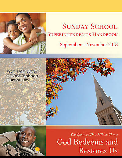 Echoes Sunday School Superintendent Handbook Fall 2013