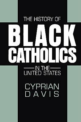 Picture of The History of Black Catholics in the United States